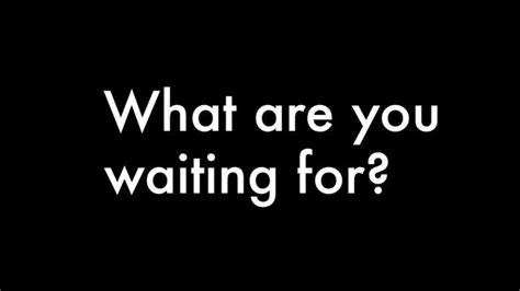 what are for what are you waiting for on vimeo