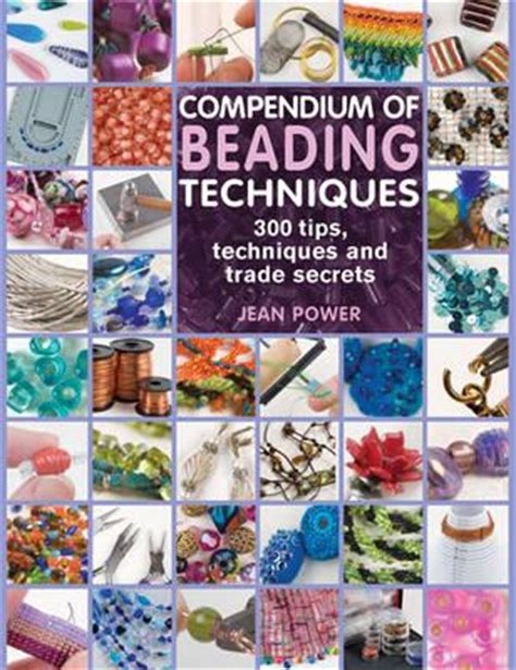 beading books compendium of beading techniques jean power 9781844484362