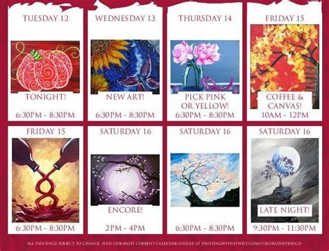 paint with a twist calendar gorgeous week for you www paintingwithatwist