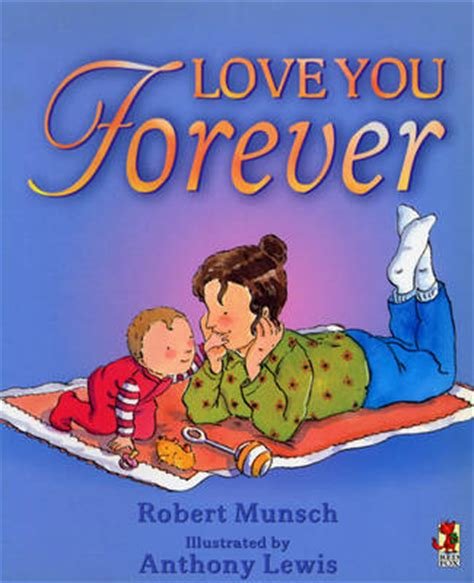forever book pictures you forever by robert munsch 9780099266891