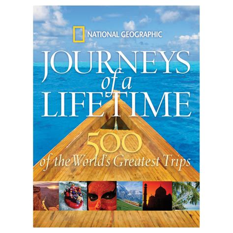 picture books about journeys journeys of a lifetime national geographic store