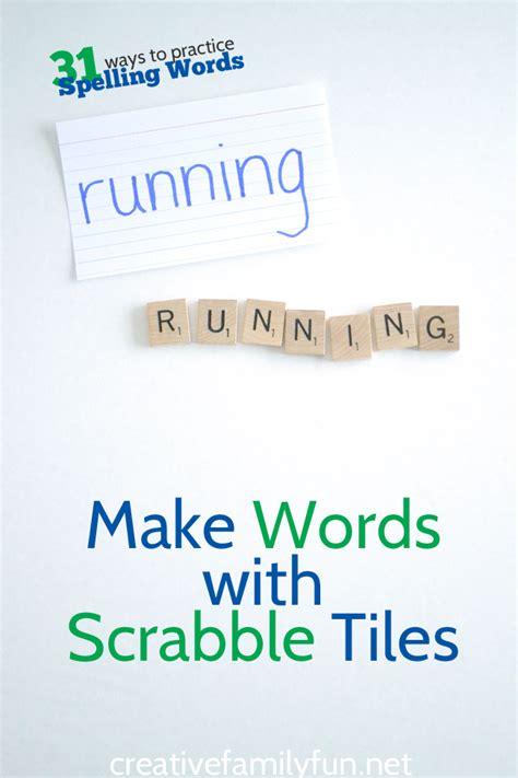 make scrabble words make scrabble tile spelling words creative family