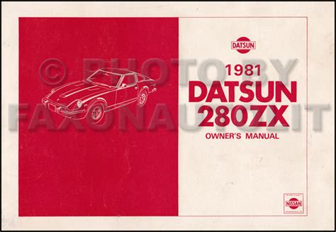 automotive repair manual 1979 nissan 280zx user handbook 1981 datsun 280zx owner s manual original