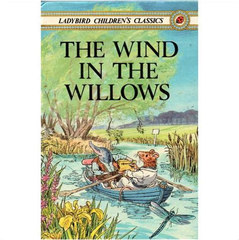 wind in the willows picture book ladybird children s classics the wind in the willows