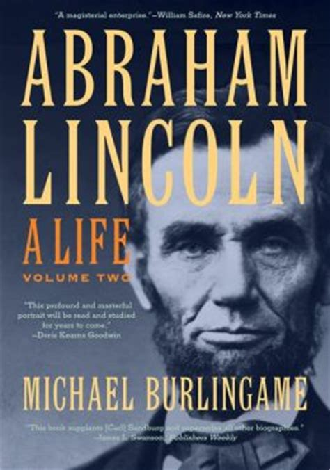 a picture book of abraham lincoln abraham lincoln a by michael burlingame