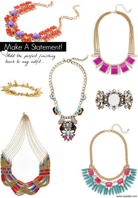 make a statement jewelry make a statement style elixir
