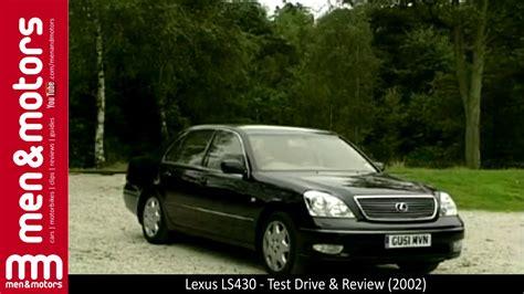 2002 Lexus Ls430 Review by Lexus Ls430 Test Drive Review 2002