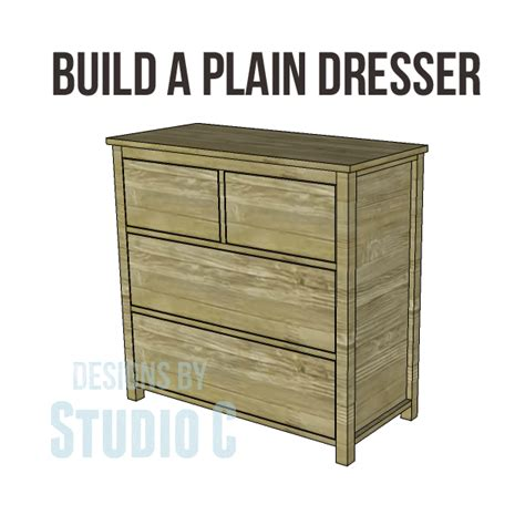 woodworking dresser build a plain dresser designs by studio c