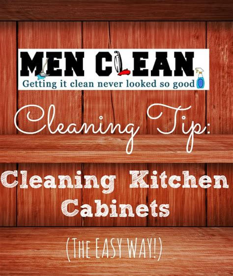 kitchen cabinet cleaner cleaning kitchen cabinets menclean