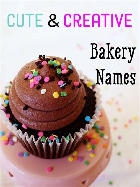 creative names best 25 bakery names ideas on bakery