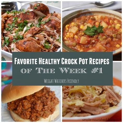 favorite healthy crock pot recipes wk 1 weight watchers points simple 21 days and healthy