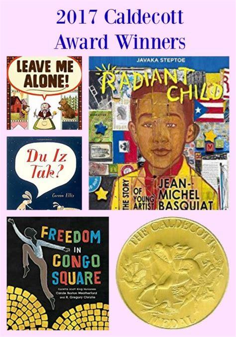 caldecott award winning picture books 2017 caldecott newbery winners and more pragmaticmom