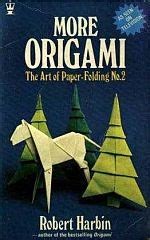 robert harbin origami more origami the of paper folding 2 happy folding
