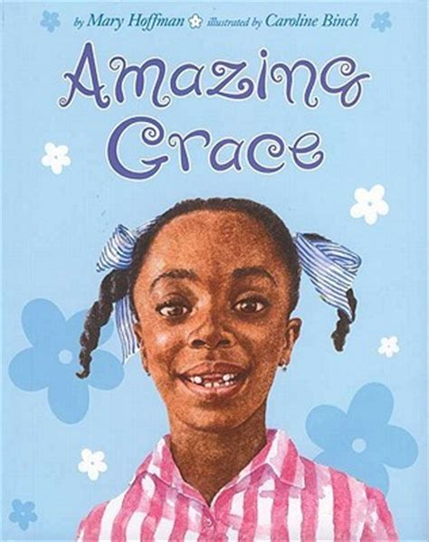 amazing picture books amazing grace by hoffman reviews discussion