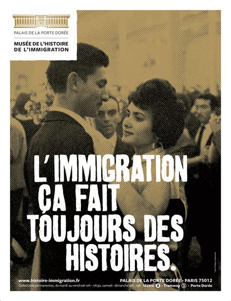 histoire de l pub mus 233 e de l histoire de l immigration 2013