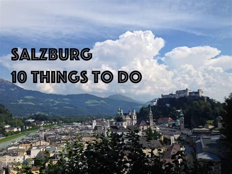 things to do with 10 things to do in salzburg