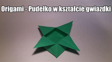 origami w origami pudełko w kształcie gwiazdy my crafts and diy