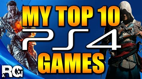 My Top 10 PS4 Games YouTube