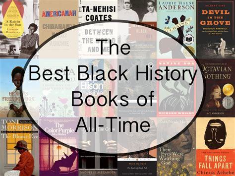 best picture books of all time the best black history books of all time book