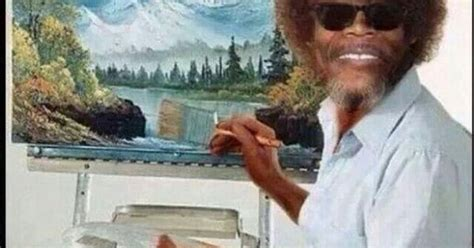 bob ross painting the universe samuel l jackson bob ross mf birds quotes