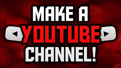 a channel how to make a channel account setup tutorial