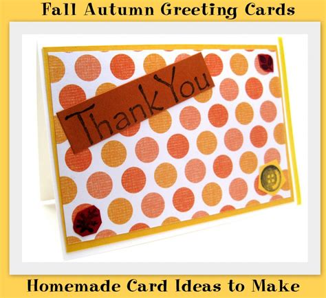 ideas for cards at home fall autumn greeting cards card ideas to make