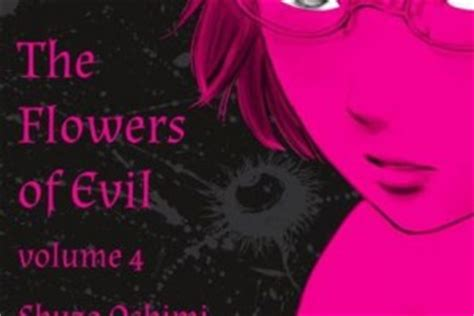 the flowers of evil the flowers of evil vols 5 7 by shuzo oshimi