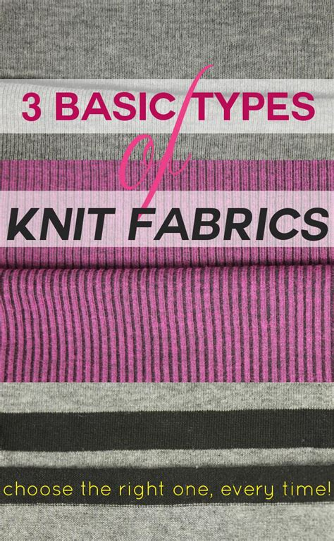 different types of knitted fabrics 3 types of knit fabric you need to