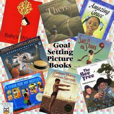 picture books to teach setting 1000 ideas about goal settings on how to set