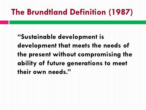 the definition of the brundtland definition 1987 sustainable