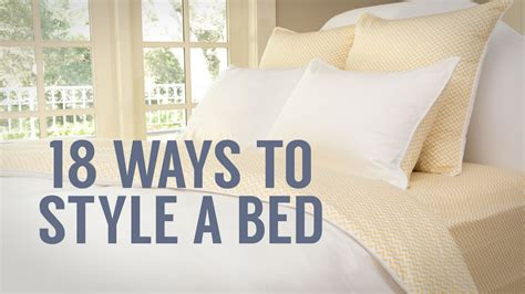 to bed how to style a bed 1 bed 18 ways