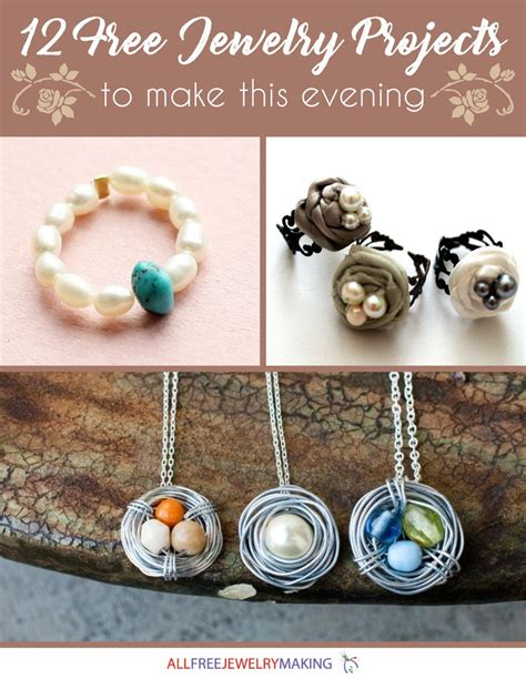 jewelry projects quot 12 free jewelry projects to make this evening quot ebook