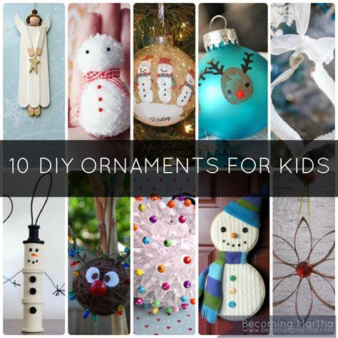 kid ornament craft 10 diy ornaments to make at home