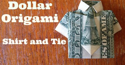 origami dollar bill shirt with tie dollar bill origami shirt and tie the best hobbies