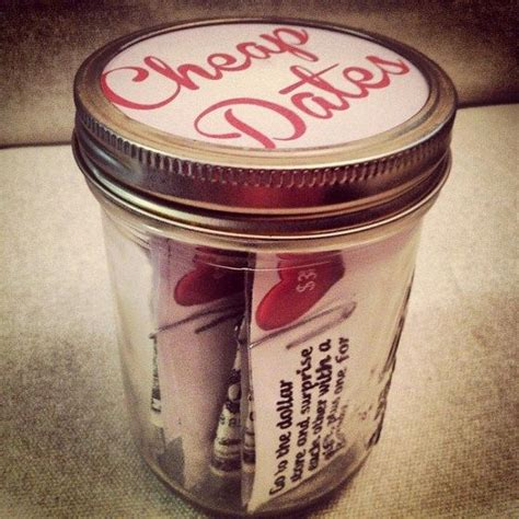 inexpensive gifts for husband a jar of cheap dates the gift for husband or