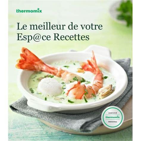 livre thermomix dessert gourmand pdf gratuit 187 t 233 l 233 charger gratuitment