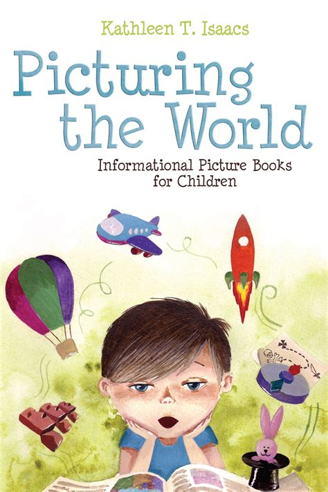 informational picture books a survey of the best informational picture books for