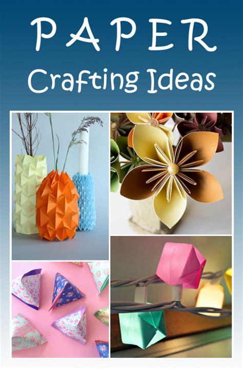 paper crafting ideas paper crafting ideas