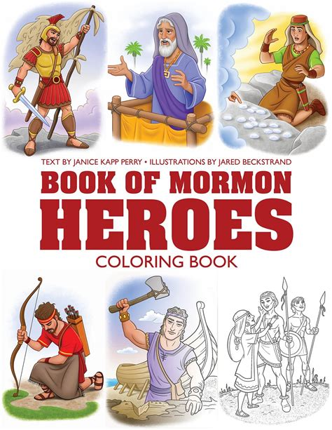 book of mormon heroes pictures book of mormon heroes coloring book 9781524402679