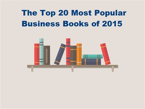 top 20 picture books the top 20 most popular business books of 2015