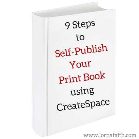 self publish picture book 9 steps to self publish your print book using createspace