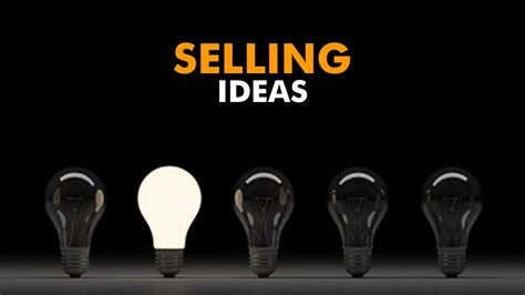 ideas to sell for sales techniques how to sell ideas to big companies