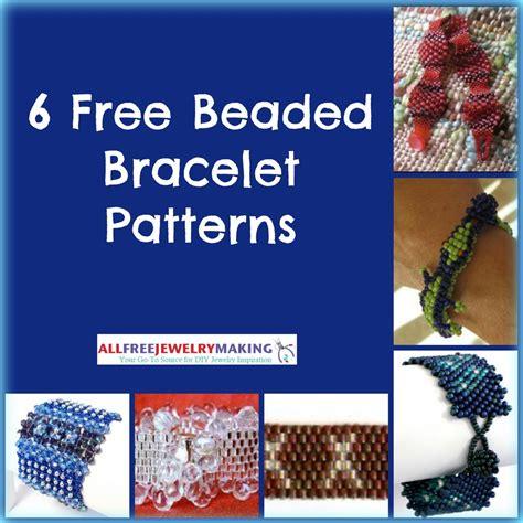 free beaded bracelet patterns 6 free beaded bracelet patterns allfreejewelrymaking