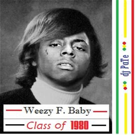weezy f baby and the f is for front door various artists weezy f baby class of 1980 2009