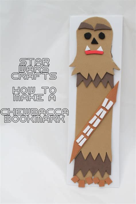 easy wars crafts for wars crafts how to make a chewbacca bookmark momstart
