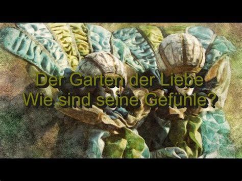 Der Garten Der Liebe by Der Garten Der Liebe Wie Sind Seine Gef 252 Hle