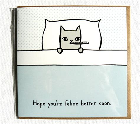 get well card you re feline better soon get well soon card with