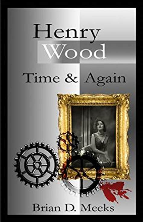 time woodworking books henry wood time and again book 2 in the henry wood