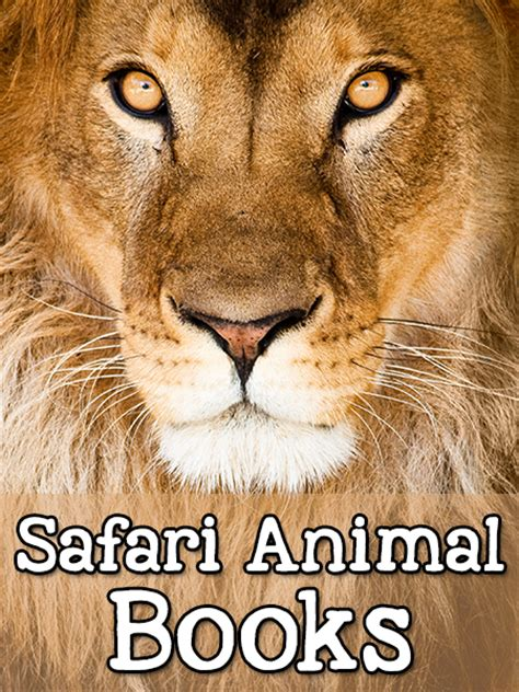 picture books about animals safari animal books for pre k prekinders