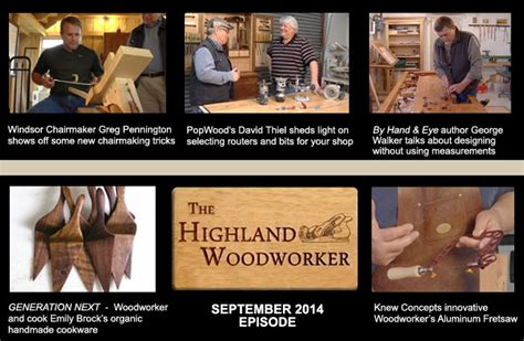 the highland woodworker fall 2014 episode of the highland woodworker web tv